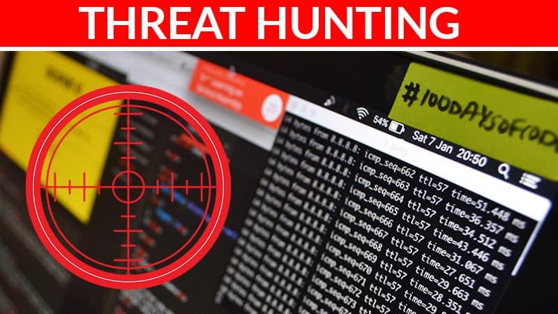 Threat Hunting