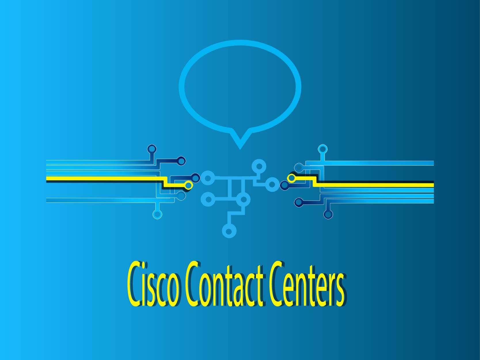 Cisco Contact Centers